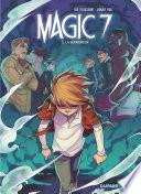 Magic 7 - Tome 5 - La séparation