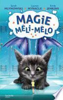 Magie Méli-Mélo -