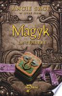 Magyk. Livre six