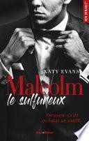 Malcolm le sulfureux -