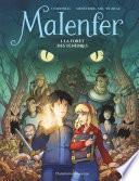 Malenfer (Tome 1) - La Forêt des ténèbres