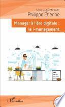 Manager à l'ère digitale