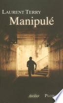 Manipulé