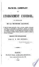 Manuel complet de l'enseignement universel, ou Application de la méthode Jacotot, intr. par P.Y. de Séprés