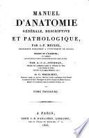 Manuel d'anatomie générale, descriptive et pathologique