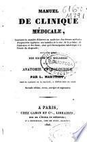 Manuel de clinique médicale, ... suivi d'un exposé des signes des maladies et de leur anatomie pathologique