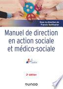 Manuel de direction en action sociale et médico-sociale - 2e ed.