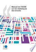 Manuel de l'OCDE sur les statistiques des brevets