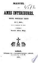 Manuel des âmes intérieures. Recueil d'opuscules inédits ...