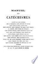 Manuel des catéchismes ou Recueil de prières, billets, cantiques, avis