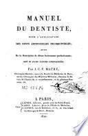 Manuel du dentiste pour l'application des dents artificielles incorruptibles ; suivi de la description de divers instrumens perfectionnés
