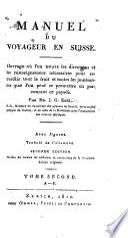 Manuel du voyageur en Suisse, tr. [by J. Gaudin].