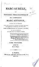 Marc-Aurèle, ou Histoire philosophique de l'Empereur Marc-Antonin, ouvrage où l'on présente dans leur entier et selon un ordre neuveau les maximes de co prince qui ont pour titre