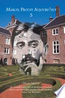 Marcel Proust Aujourd'hui 5