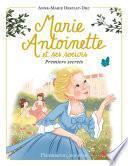 Marie-Antoinette et ses sœurs (Tome 1) - Premiers secrets