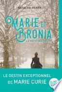 Marie et Bronia le pacte des soeurs