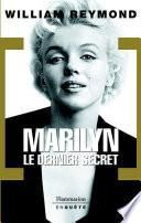Marilyn. Le dernier secret