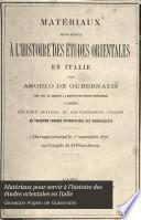 Matériaux pour servir à l'histoire des études orientales en Italie