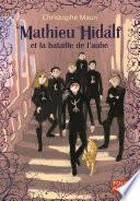 Mathieu Hidalf (Tome 4) - Mathieu Hidalf et la bataille de l'aube