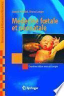 Médecine foetale et néonatale