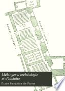 Mélanges d'archéologie et d'histoire