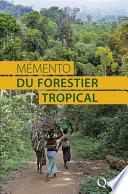 Mémento du forestier tropical