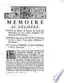 Mémoire au délibéré, pour les maîtres & gardes du corps des marchands de vins à Paris ... Contre François Jolivet, marchand de vins à Paris, partie saisei, défendeur et demandeur, et Jacques Duron ...