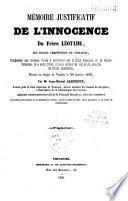 Mémoire justificatif de l'innocence du Frère Léotade des Ecoles chrétiennes de Toulouse... décédé au bagne de Toulon 26 janvier 1850