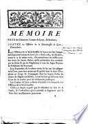 Mémoire pour les chanoines Comtes de Lyon, défendeurs, contre les officiers de la Sénéchaussée de Lyon, demandeurs