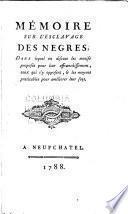 Mémoire sur l'esclavage des négres