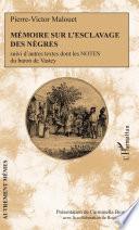Mémoire sur l'esclavage des nègres
