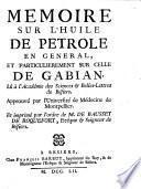 Mémoire sur l'Huile de Petrole en général, et particulièrement sur celle de Gabian. [By J. Bouillet.]