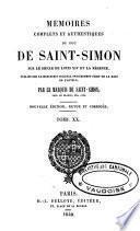 Mémoires complets et authentiques du duc de Saint-Simon, sur le siècle de Louis XIV et la Régence
