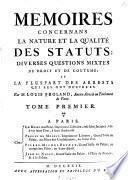 Mémoires Concernans La Nature Et La Qualité Des Statuts