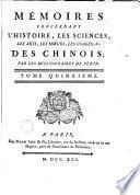 Mémoires concernant l'histoire, les sciences, les arts... des chinois