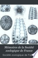 Mémoires de la Société zoologique de France