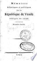 Mémoires historiques et politiques sur la république de Venise rédigée en 1792