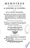 Mémoires pour servir à l'histoire de Cayenne et de la Guiane française