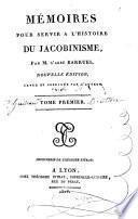 Mémoires pour servir à l'histoire du jacobinisme