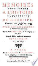 Mémoires pour servir à l'histoire universelle de l'Europe, depuis 1600 jusqu'en 1716