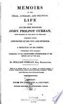 Memoirs of the legal, literary, and political life of the late the, Right Honourable John Philpot Curran, once master of the rolls in Ireland
