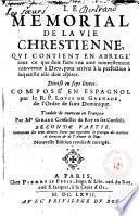 Memorial de la vie chrestienne, qvi continent en abrege ́ tout ce que doit faire ... doit aspirer