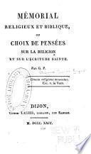 Mémorial religieux et biblique; ou, Choix de pensées sur la religion et sur l'écriture sainte