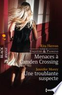 Menaces à Camden Crossing - Une troublante suspecte