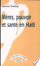 Mères, pouvoir et santé en Haïti