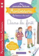 Mes premières lectures Montessori, Dans la forêt