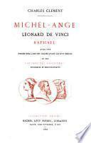 Michel-Ange, Léonard de Vinci, Raphael