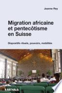 Migration africaine et pentecôtisme en Suisse