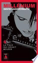 Millénium 6 - La fille qui devait mourir