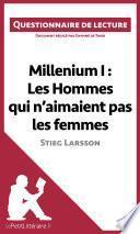 Millenium I : Les Hommes qui n'aimaient pas les femmes de Stieg Larsson